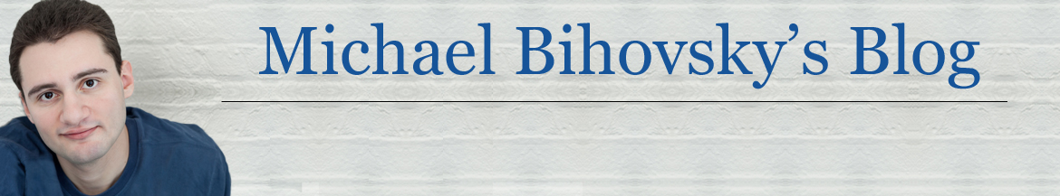 Michael Bihovsky's Blog